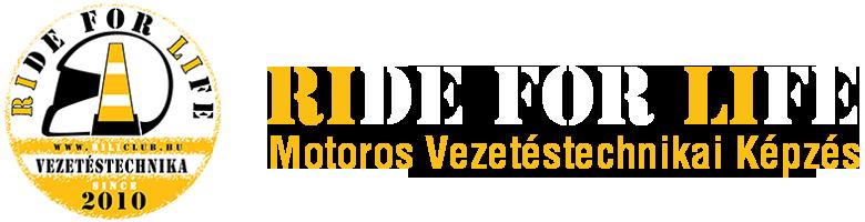 Ride For Life - Motoros vezetéstechnikai képzések